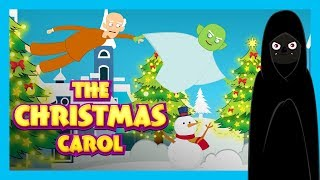 THE CHRISTMAS CAROL - CHRISTMAS STORY || CHRISTMAS - BEDTIME STORY FOR KIDS