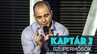 KAPtár2 - szuperhősök by Kovács András Péter