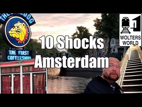 Visit Amsterdam 10 Things That Will SHOCK You About Amsterdam The Netherlands