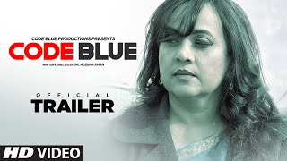 Official Trailer: CODE BLUE | Alok Nath, Sushi, Mita | Movie Releasing Soon
