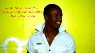 Romain Virgo - Need You (Digital Love Riddim) Nov 2012 - Notice Production