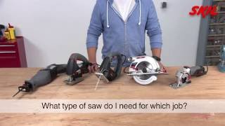 What type of saw do I need for which job?