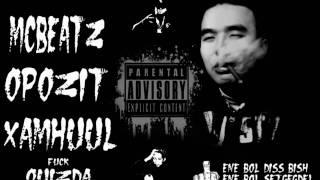 MC ft. Opozit -  Hamhuul