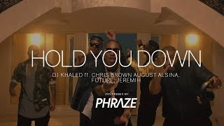 DJ Khaled ft. Chris Brown, August Alsina, Future, Jeremih - Hold You Down (Zouk Remix by DJ Phraze)