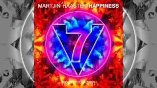 Martjin Haaster - Happiness (Original Mix) OUT NOW
