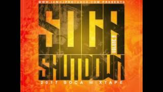 SOCA SHUTDOWN VOLUME.8 2017 SOCA MIX