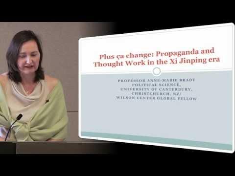 Anne-Marie Brady - Propaganda and Thought Work in the Xi Jinping Era