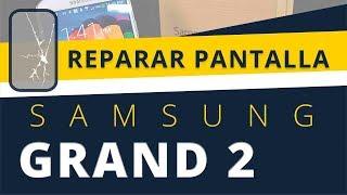 REPARAR SAMSUNG GALAXY GRAND 2