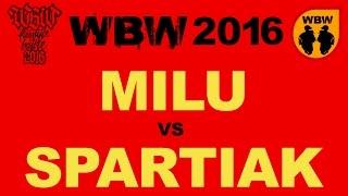 bitwa MILU vs SPARTIAK # WBW 2016 Łódź (1/2) # freestyle battle