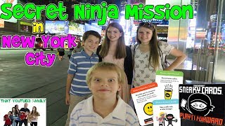 SECRET NINJA MISSION IN NEW YORK CITY / That YouTub3 Family