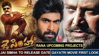 Jai Simha Release Date | Rana Upcoming Projects | Gayatri Movie First Look | V6 Film News
