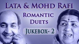 Lata Mangeshkar & Mohd Rafi Romantic Duets (HD) - Jukebox 2 - Superhit Old Hindi Love Songs