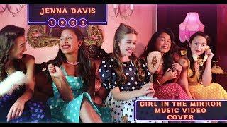 Sophia Grace-GIRL IN THE MIRROR-Jenna Davis- Music Video Cover