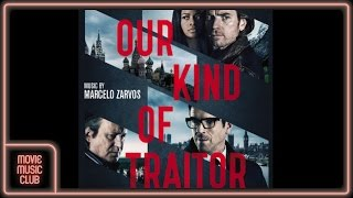 Marcelo Zarvos - Under Scrutiny (From OUR KIND OF TRAITOR Soundtrack)
