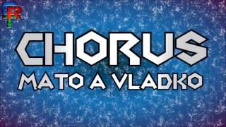 Chorus Mato a Vladko - Duj Dolare | Halgatov