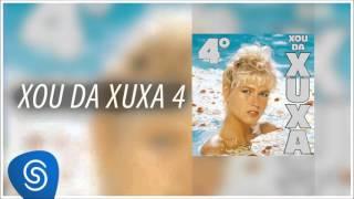 Xuxa - Bobeou, Dançou (Xou da Xuxa 4) [Áudio Oficial]