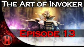 Dota 2 - The Art of Invoker - Episode 13