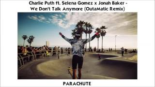 Charlie Puth x Jonah Baker - We Don #39 t Talk Anymore OutaMatic Remix