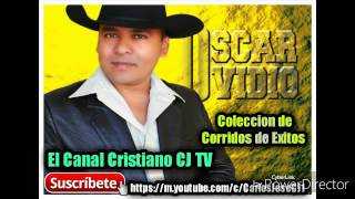 Oscar Ovidio Coleccion de 20 Corridos Celestiales El Canal Cristiano CJ TV