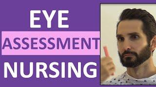 Eye Assessment Nursing | How To Assess Eyes For Head-to-Toe Assessment