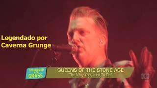 Queens Of The Stone Age -The Way You Used To Do   (Legendado[PT]/ Tradução[BR])