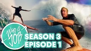 Soft-Top Surfing at Jaws | Who is JOB 4.0: S3E1