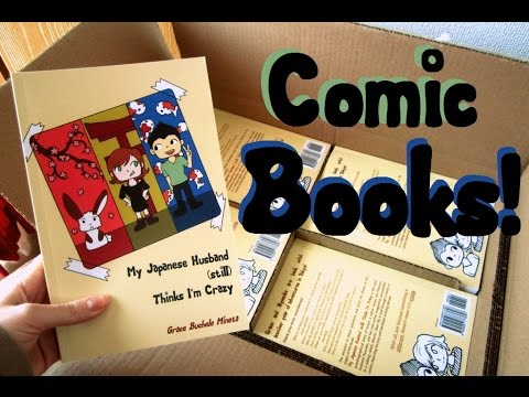 My comic books are here!!! (Book 2 - My Japanese Husband STILL Thinks I'm Crazy)