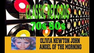 OLIVIA NEWTON JOHN - ANGEL OF THE MORNING