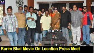 Karim Bhai Latest Telugu Movie On Location | Press Meet | TFC Film News