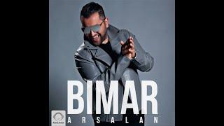 Arsalan - Bimar [Official Audio]
