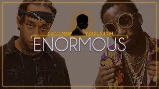 Gucci Mane - Enormous ft. Ty Dolla $ign (Lyrics)