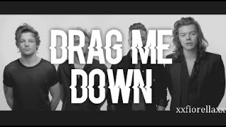 Drag Me Down | OFFICIAL | FAN MADE VIDEO