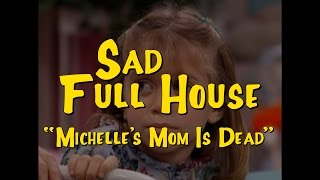 Sad Full House: