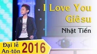 10. I Love You Giêsu (Trần Ân) - Nhật Tiến
