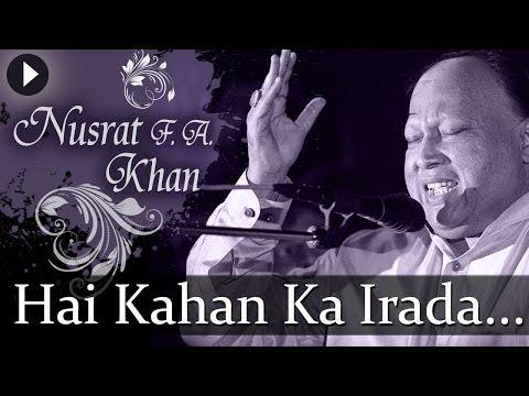 Xxx Mp4 Hai Kahan Ka Irada Nusrat Fateh Ali Khan Top Qawwali Songs 3gp Sex