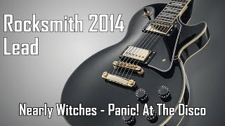 Rocksmith 2014 HD - Nearly Witches - Panic! At The Disco - 98% (Lead) (Custom Song)