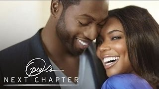 First Look: Dwyane Wade on His Relationship | Oprah