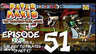 Let's Play Paper Mario: The Thousand-Year Door - Episode 51 - The Ghost Ship