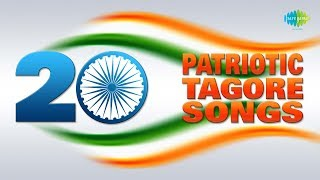 Top 20 Patriotic Songs Of Tagore | Celebrating Independence Day Of India| HD Songs| One Stop Jukebox