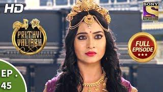 Prithvi Vallabh - Full Episode - Ep 45 - 17th June, 2018
