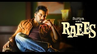 Raees Trailer - Suriya Version 1080p HD