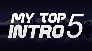 Top 5 Intro