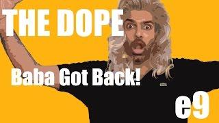 BollywoodGandu - Baba Got Back - The Dope -  Ep 9