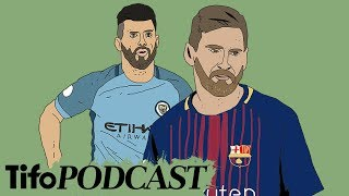 Champions League Tactical Preview | Tifo Football Podcast