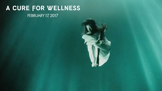"""A Cure for Wellness 