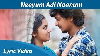 Neyum Adi Naanum Song Lyric Video HD | D. Imman, A.V. Pooja | Navin | Vil Ambu | Orange Music