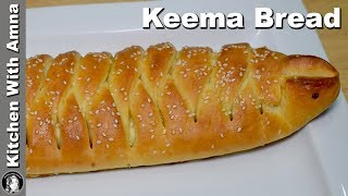 Keema Bread Recipe in Microwave Oven - How to make Bread in Microwave - Kitchen With Amna