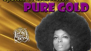 The Israelites: Special Presentation: Pure Gold