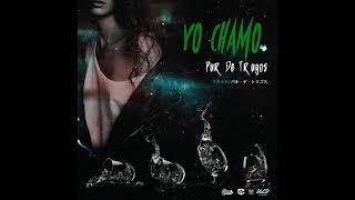 Yo Chamo - Par de Tragos - Prod. by Plug Studios NYC