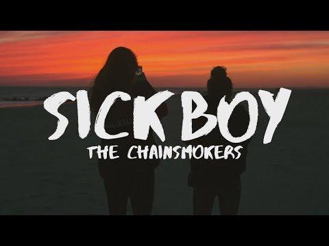 The Chainsmokers ‒ Sick Boy (Lyrics)